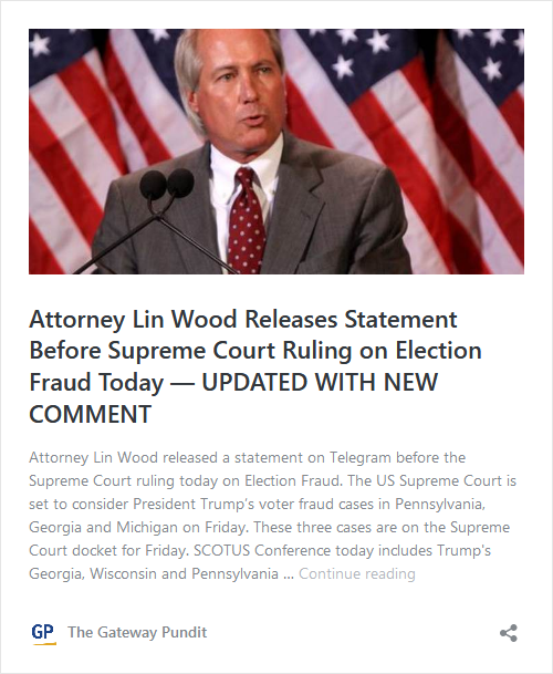 Update from Attorney Lin Wood on SCOTUS Lawsuits – Supreme Court Set to Consider Whether Trump Voter Fraud Cases Can Proceed Image-494